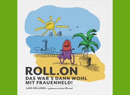 """""""Roll.on – Das war's dann wohl mit Frauenheld"""""""